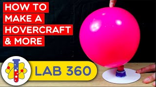 Mini Hovercraft Science Experiment | Amazing Science Experiments | Lab 360