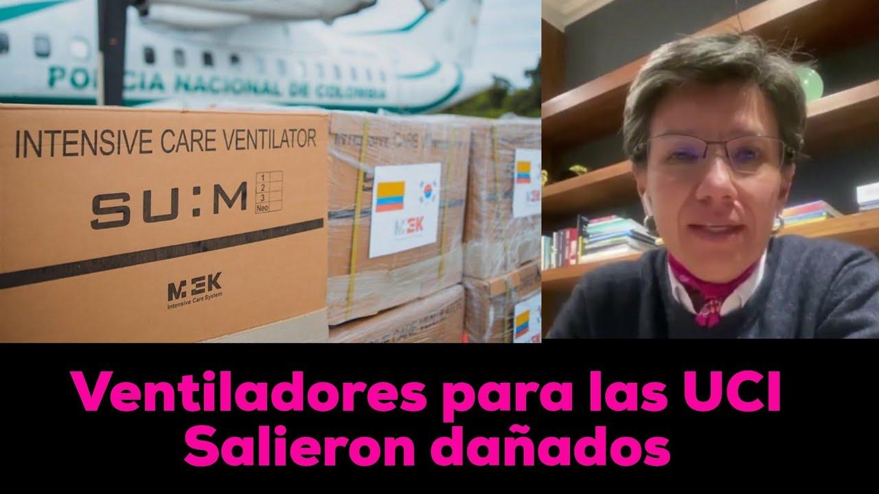 """VENTILADORES para las UCI en Bogotá estaban DAÑADOS"""" . Claudia lopez"""