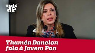 Thaméa Danelon fala à Jovem Pan: 'Tentativa de enfraquecer o combate à corrupção'