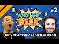 What The Deck w/ Noxious | Ep 2: Simic Ascendency vs Revel in Riches | MTGA