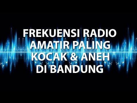 Frekuensi Radio Amatir Paling Kocak & Aneh di Bandung