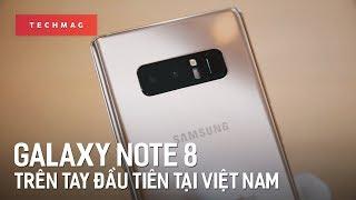 Samsung Galaxy Note 8: Trên tay đánh giá nhanh đầu tiên tại Việt Nam