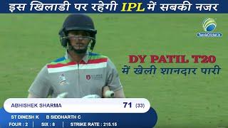 Abhishek Sharma hard-hitting batting | 71 from 33 Balls | DY Patil T20 Cup 2020