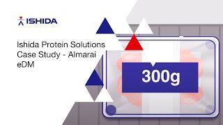 Ishida Protein Solutions Case Study  - Almarai eDM