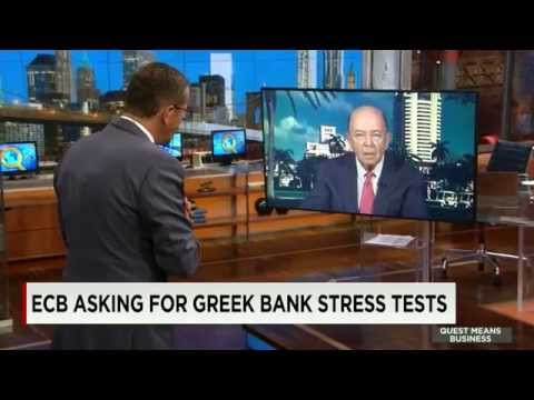 Wilbur Ross on the Greek banking sector