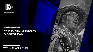 EP:52 FC Bayern Munich's Biggest Fan