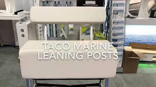 TACO Marine Leaning Posts with Bill Kushner