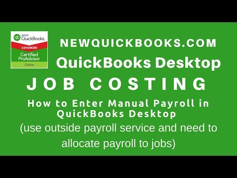 13. QuickBooks Job Costing - allocate payroll to jobs from outside payroll service in QuickBooks