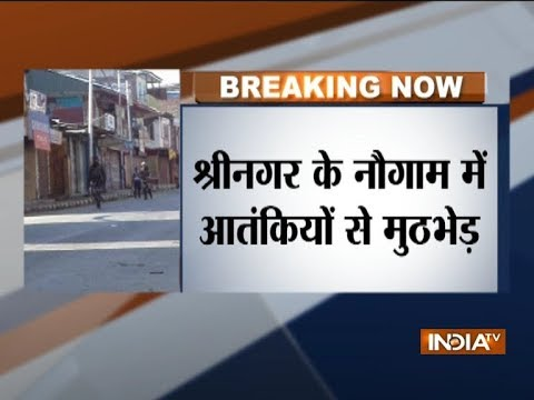Exchange of fire takes place between terrorists & security forces in Jammu and Kashmir`s Nowgam