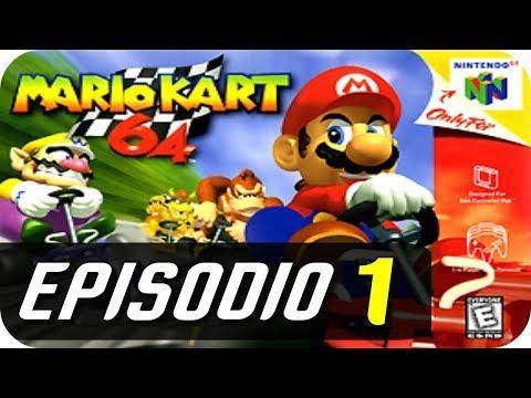 Mario Kart 64 - Episodio 1