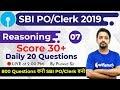 2:00 PM - SBI PO/Clerk 2019 | Reasoning by Puneet Sir | 800 Reasoning Questions (Day #7)