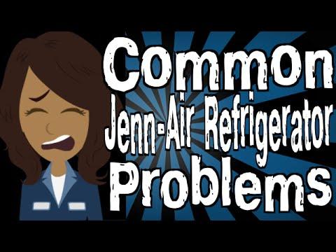 Common Jenn Air Refrigerator Problems