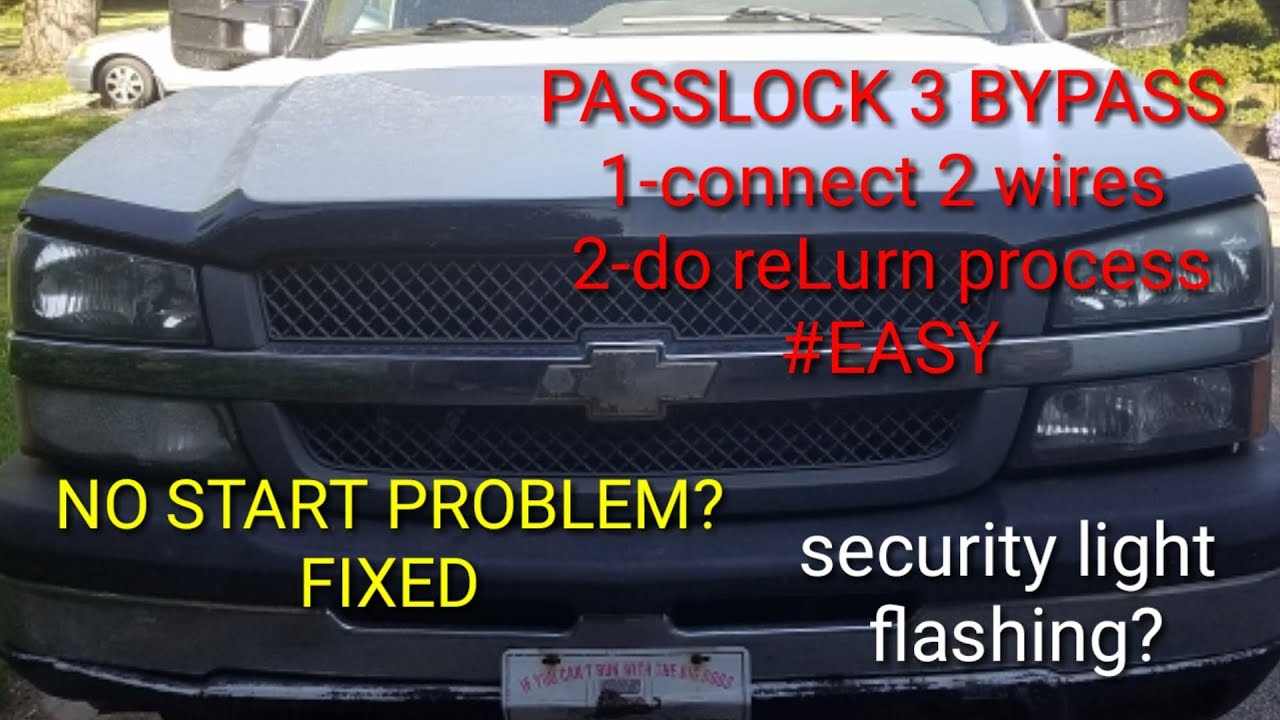 PASSKEY 3/SECURITY SYSTEM BYPASS! No start issue? CHEVY/GMC 1500,2500,3500