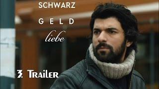 SCHWARZ GELD Liebe - Trailer 3