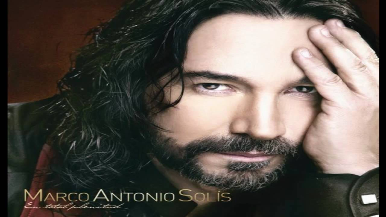 Marco Antonio Solis Mix - YouTube