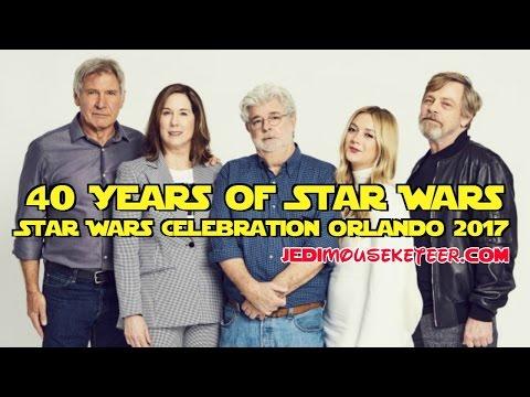 40 Years of Star Wars Panel | Star Wars Celebration Orlando 2017