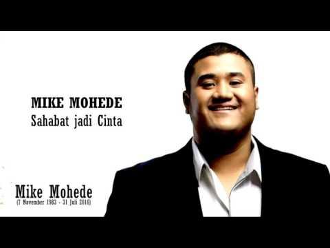 Mike Mohede   Sahabat Jadi Cinta #Lirik
