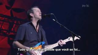 Eric Clapton - River Of Tears (Live HD) Legendado em PT- BR