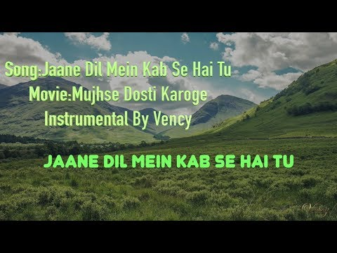 Jaane Dil Mein Kab Se Hai Tu Instrumental With Lyrics