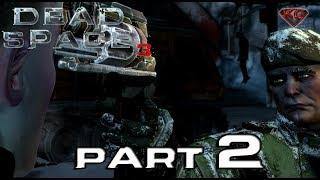 Dead Space 3 - Walkthrough Part 2 Full Game Let