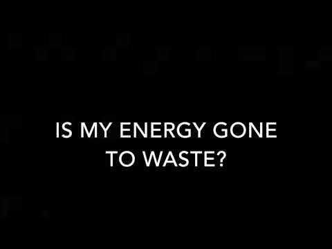 is my energy gone to waste? - audio journal