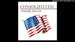 Consolidated - We Gotta Have Peace