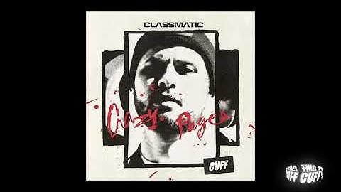 CUFF118: Classmatic - Take A Risk (Original Mix) [CUFF] Official