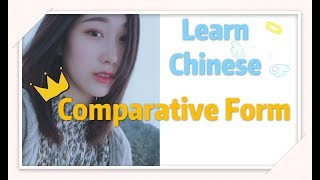 Learn Chinese Grammar In 6 Minutes:Comparative Form|Daily And Easy Chinese For Beginners