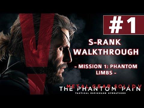 Metal Gear Solid V: The Phantom Pain - S-Rank Walkthrough - Mission 1: Phantom Limbs