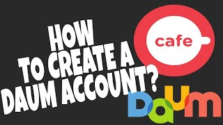 HOW TO SIGN UP IN DAUM CAFE