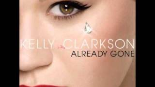 Kelly Clarkson - Already Gone (Orginal Radio Edit)