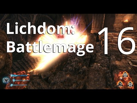 Lichdom: Battlemage - Let's Play - Part 16 Deathtastic Demonology  