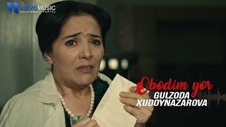 Gulzoda Xudoynazarova - Obodim yor (Official Music Video)