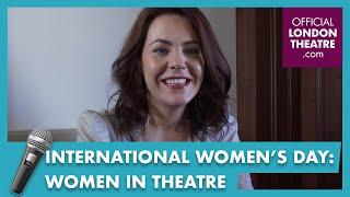 Women In Theatre Celebrate International Women's Day 2019