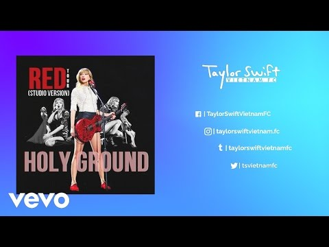 Taylor Swift - Holy Ground (Red Tour Studio Version)