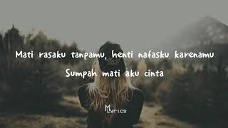 Sumpah Ku Mencintaimu   Seventeen   Lyrics Lirik 1