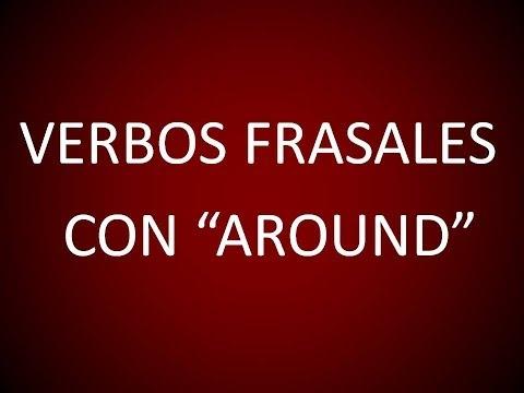 inglés-americano---verbos-frasales-con-'around'-(lección-123)