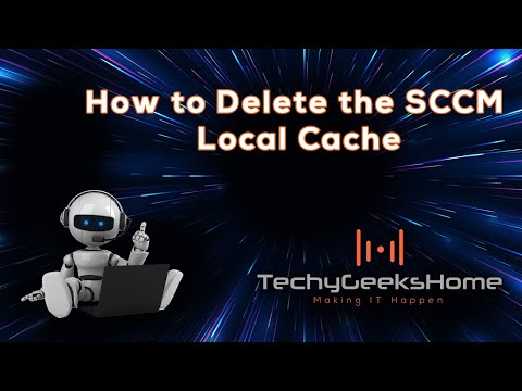 How to Delete the SCCM Local Cache