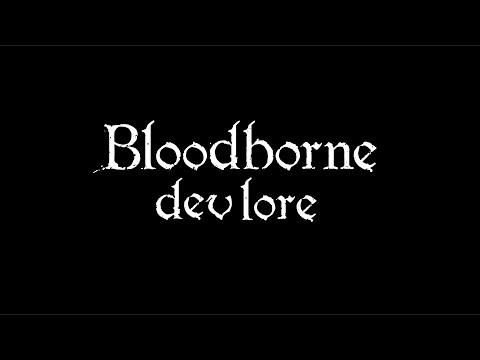 Bloodborne Dev Lore In A Minute!