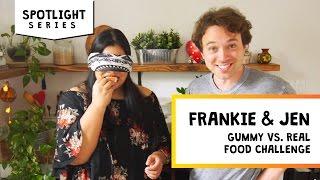 Gummy vs Real Food Challenge | Jen & Frankie