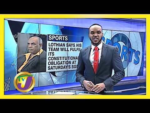 Lothian & His Team Going Ahead with SGM in Jamaica   TVJ Sports