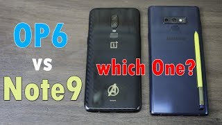 OnePlus 6 Vs Samsung Galaxy Note 9 Comparison, plus camera performance - which One to buy?