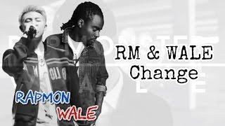 "【Lyrics】Rapmon X Wale ""Change"""