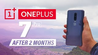 OnePlus 7 Pro Review: After 2 months of use!