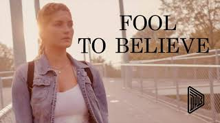 Danny Priebe - Fool To Believe (official music video)