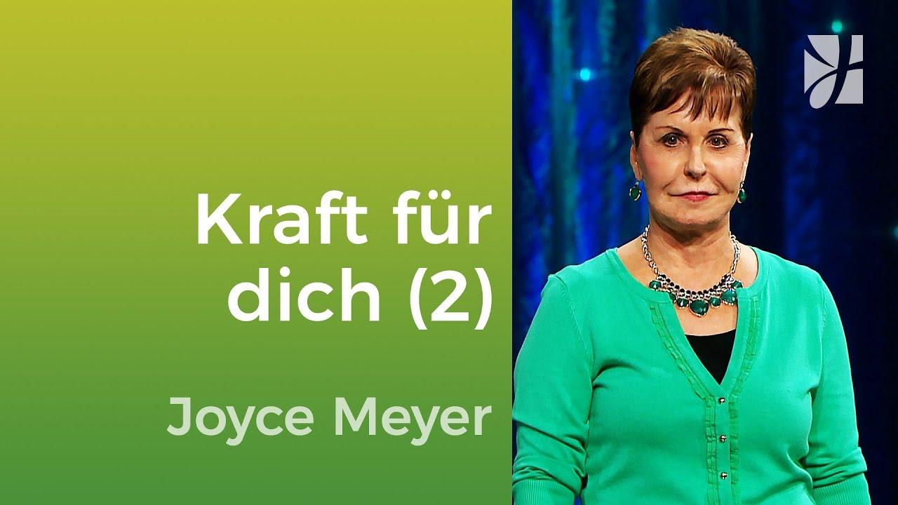 Empfange Kraft, um das Richtige zu tun (2) – Joyce Meyer – Mit Jesus den Alltag meistern