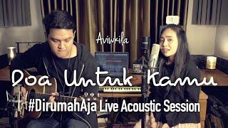 DOA UNTUK KAMU - AVIWKILA (#DirumahAja Acoustic Session)