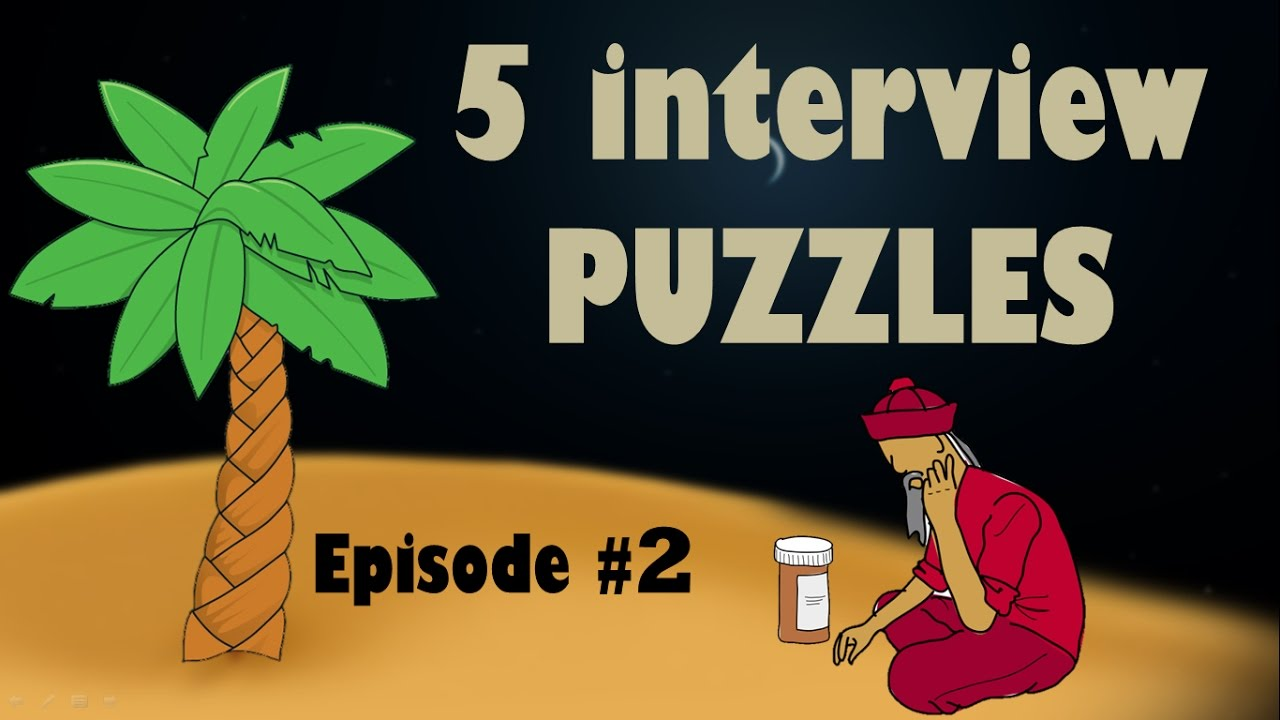 5 Interview PUZZLES   Frequently asked Job Interview PUZZLES