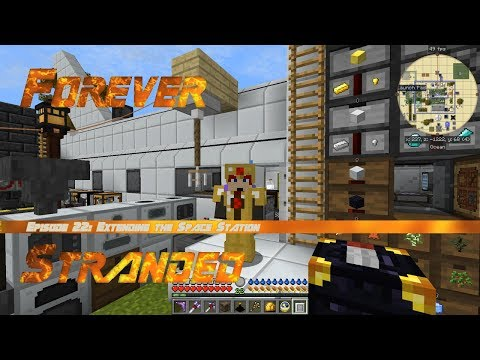 Forever Stranded #22 - Extending the Advanced Rocketry Space Station & 50 Loot Chests