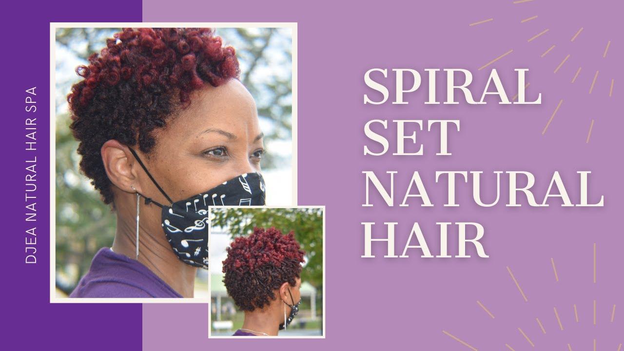 Spiral Set Natural Hair | Djea Natural Hair Salon, Conyers GA